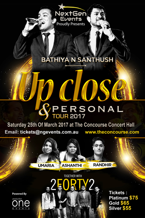 Bathiya n Santhush Up Close & Personal Tour 2017