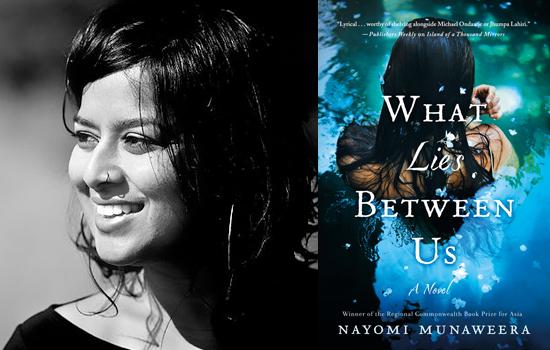 Nayomi_Munaweera_What_Lies_Between_Us
