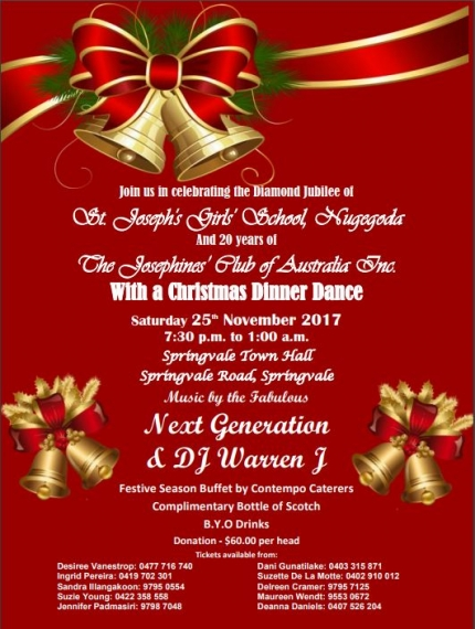 Join us in Celebrating the Diamond Jubilee of St Joseph's Girls School, Nugegoda and 20 Year's of The Josephine's Club of Australia Inc with a Christmas Dinner Dance